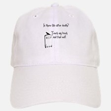 Is there life after death.png Baseball Baseball Cap