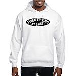 21 At Last Hooded Sweatshirt