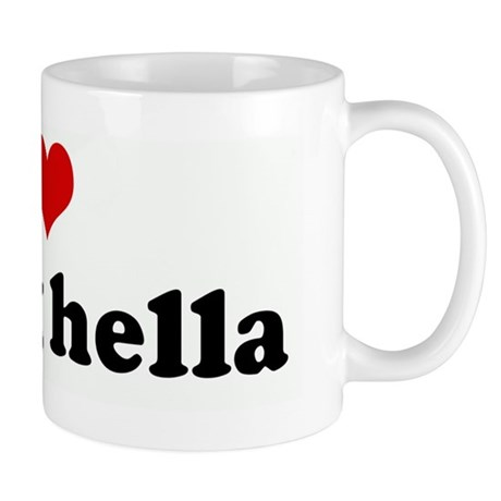 I Love saying hella Mug