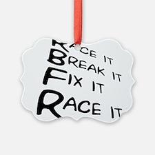 Race it Break it Fix it Race it Ornament