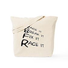 Race it Break it Fix it Race it Tote Bag