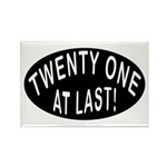 21 At Last Rectangle Magnet (10 pack)
