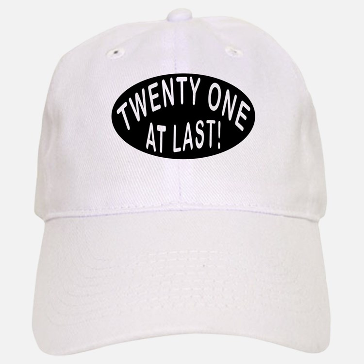21 At Last Baseball Baseball Cap