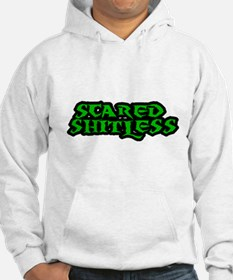 SCARED SHITLESS Hoodie