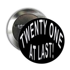 """21 At Last 2.25"""" Button (10 pack)"""
