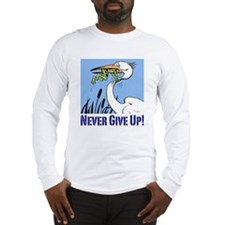 Dont Give Up3 Long Sleeve T-Shirt Long Sleeve