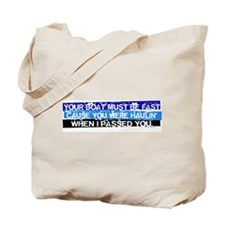 I Passed You Tote Bag