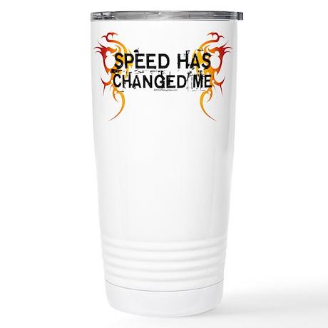Speed Has Changed Me Stainless Steel Travel Mug