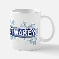 GotWake?.jpg Mug