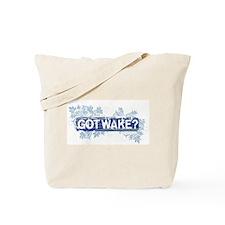 GotWake?.jpg Tote Bag
