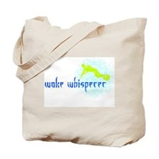 wake_whisperer.jpg Tote Bag