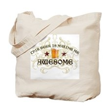 Beer Makes Me Awesome Tote Bag