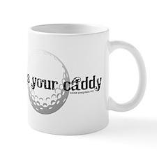 Who's Your Caddy Mug