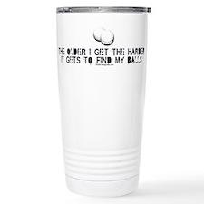 The Older I Get Travel Mug