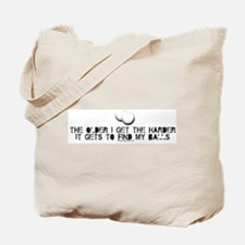 The Older I Get Tote Bag