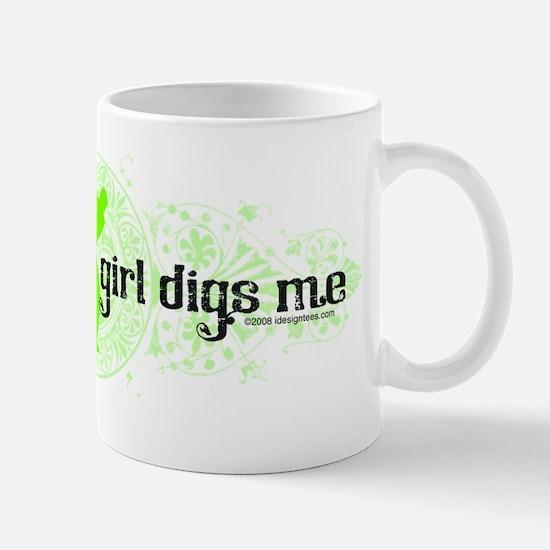 She Digs Me! Mug