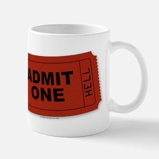 Admit One Mug