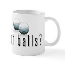 Got Golf Balls? Mug