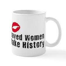 Well Behaved Women 3 Mug