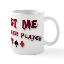 trust_me.jpg Mug
