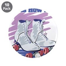 "roller skates.png 3.5"" Button (10 pack)"