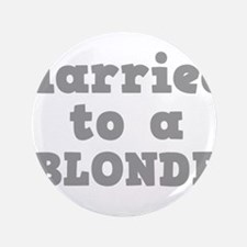 "BLONDE.png 3.5"" Button"