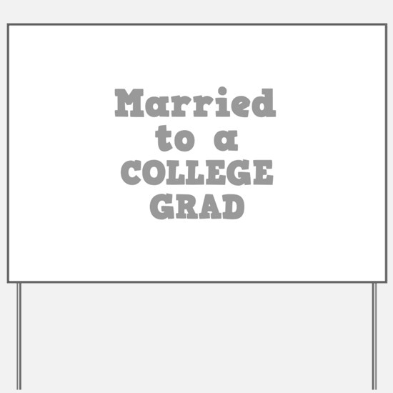 COLLEGE GRAD.png Yard Sign