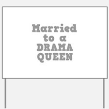 DRAMA QUEEN.png Yard Sign