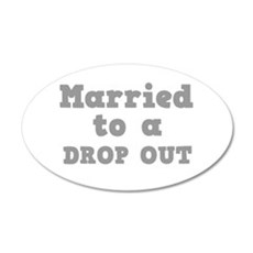 DROP OUT.png Wall Decal