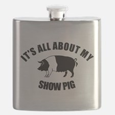 Its All About My Show Pig Flask