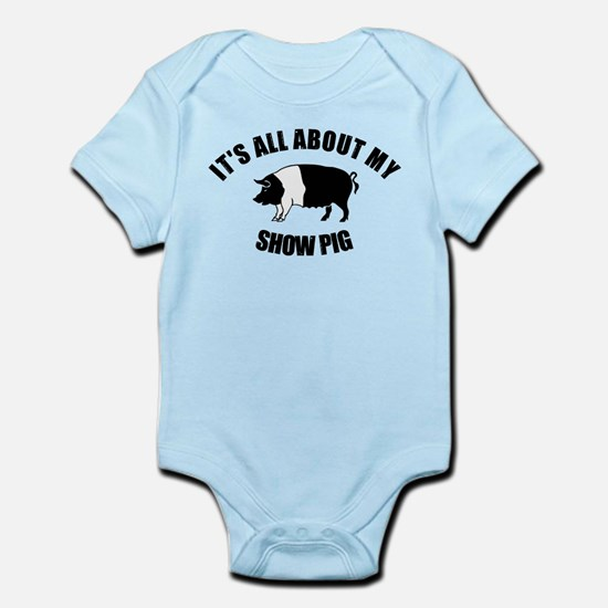 Its All About My Show Pig Infant Bodysuit