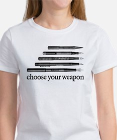 Choose Your Weapon Women's T-Shirt