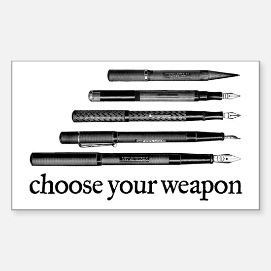 Choose Your Weapon Sticker (Rectangle)
