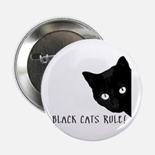 "BLACK CATS RULE 2.25"" Button"