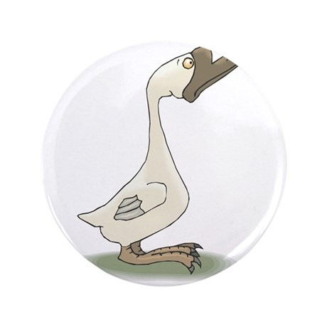 "silly goose copy.jpg 3.5"" Button (100 pack)"