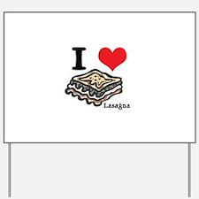 lasagna.jpg Yard Sign