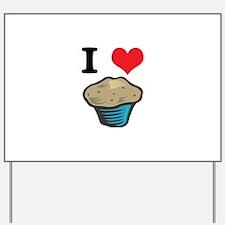 muffins.jpg Yard Sign