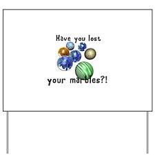 marbles copy.jpg Yard Sign