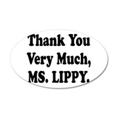 thank you ms lippy.png Wall Decal