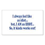 i am an idiot.png Sticker (Rectangle 50 pk)