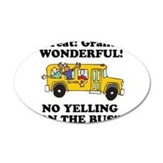 no yellin on the bus.png Wall Decal