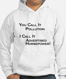 You Call it Pollution Hoodie