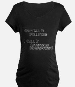 You Call it Pollution T-Shirt