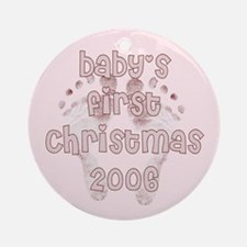 Baby's first Christmas PINK 2006 Round Ornament