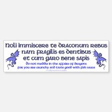 Affairs of Dragons (Latin) Bumper Bumper Bumper Sticker