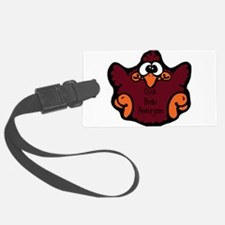 cluck-brain-aneurysm.png Luggage Tag