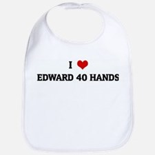 I Love EDWARD 40 HANDS Bib