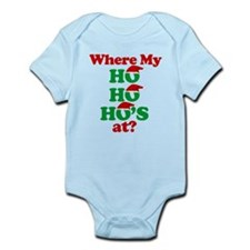 where my ho ho hos at? santa claus Infant Bodysuit