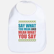 Say What You Mean #3 Bib