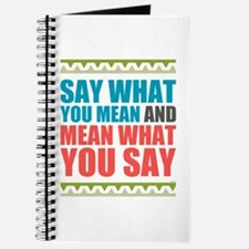 Say What You Mean #3 Journal